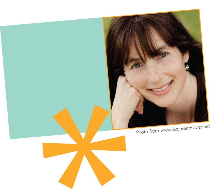 May/June 2011 Meet Jacqueline Davies