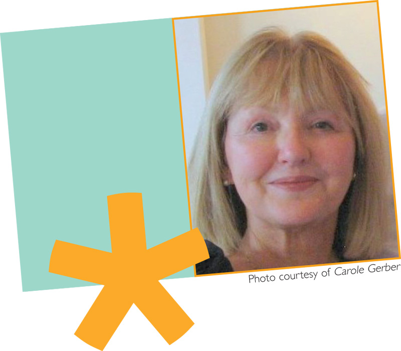 May/June 2012 Meet Carole Gerber